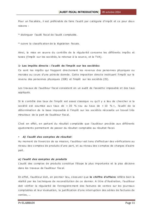 [AUIDT FISCAL INTRODUCTION] 09 octobre 2014  Pour un fisc aliste, il est préférable de faire l'a udit par c atégorie d'imp...