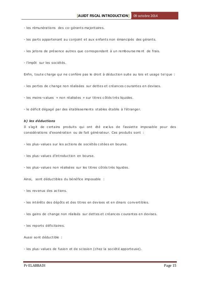 [AUIDT FISCAL INTRODUCTION] 09 octobre 2014  - les rémunérations des co-gérants majoritaires.  - les parts appartenant au ...
