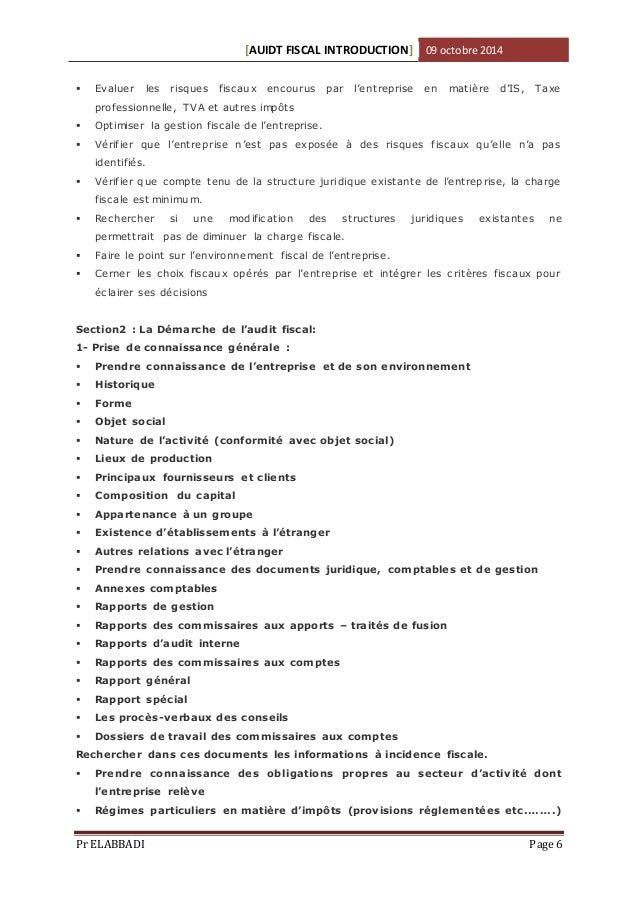 [AUIDT FISCAL INTRODUCTION] 09 octobre 2014   Evalue r les risques fisc aux enc ourus par l'e ntreprise e n matiè re d'IS...