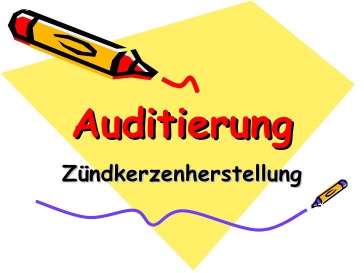 Auditierung Zündkerzenherstellung