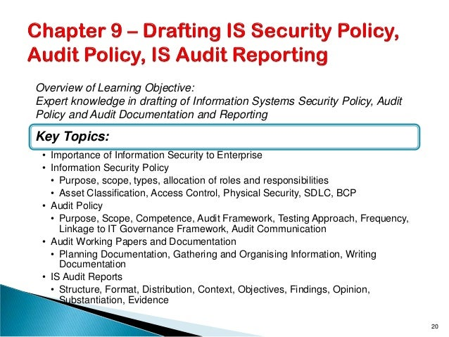 Key Topics: • Importance of Information Security to Enterprise • Information Security Policy • Purpose, scope, types, allo...