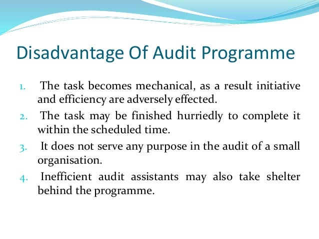 disadvantages of auditing This guide compares fifteen types of tests that can be used to analyze a process during an internal audit assignment.