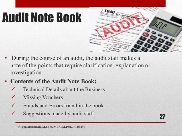 Audit Note Book - Meaning, Importance, Objectives, Contents and Advantages