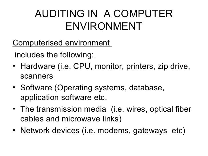 what are the environments where the computer systems available