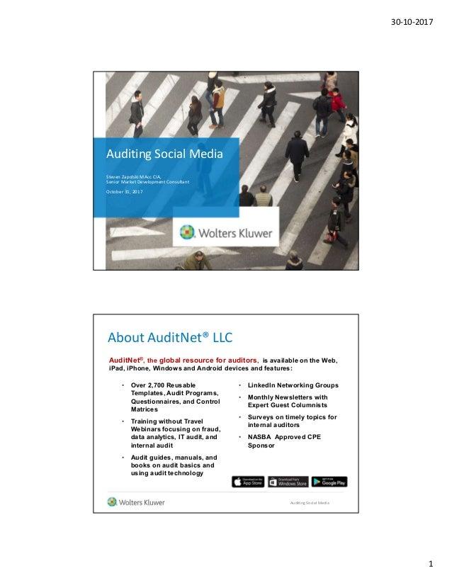 30-10-2017 1 Auditing Social Media Steven Zapolski MAcc CIA, Senior Market Development Consultant October 31, 2017 About A...