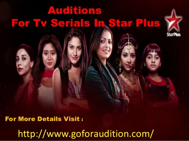 Find the best opportunity in bollywood started Auditions For Tv Seria…