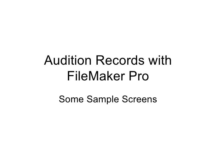 Audition Records with FileMaker Pro Some Sample Screens