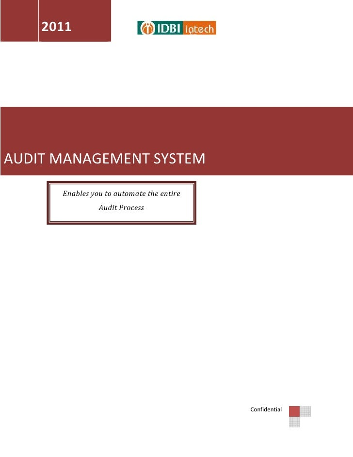 2011AUDIT MANAGEMENT SYSTEM      Enables you to automate the entire                Audit Process                          ...