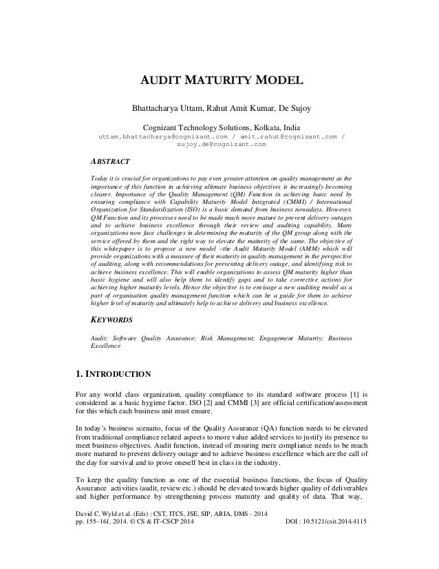 AUDIT MATURITY MODEL Bhattacharya Uttam, Rahut Amit Kumar, De Sujoy Cognizant Technology Solutions, Kolkata, India uttam.b...