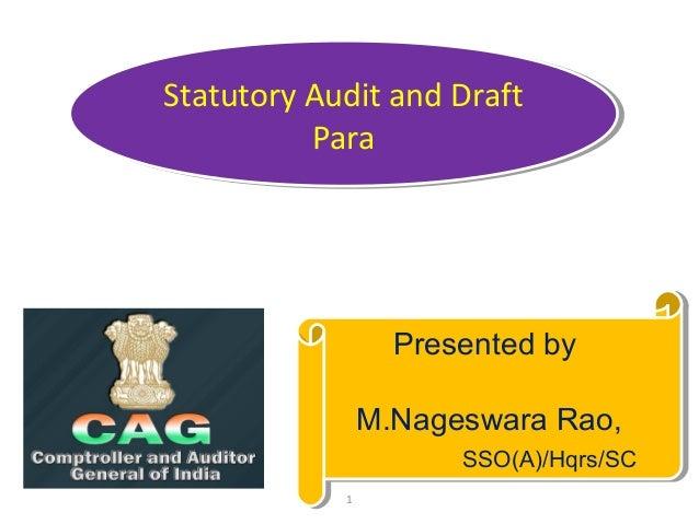 Statutory Audit and Draft Statutory Audit and Draft Para Para  Presented by Presented by M.Nageswara Rao, M.Nageswara Rao,...