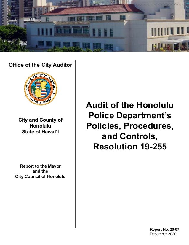 Office of the City Auditor City and County of Honolulu State of Hawai`i Report to the Mayor and the City Council of Honolu...