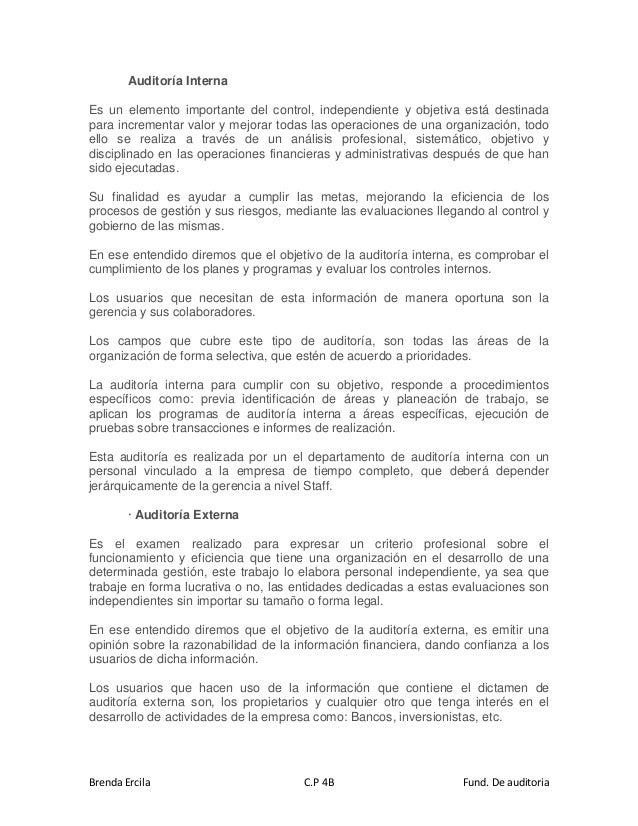 Brenda Ercila C.P 4B Fund. De auditoria Auditoría Interna Es un elemento importante del control, independiente y objetiva ...