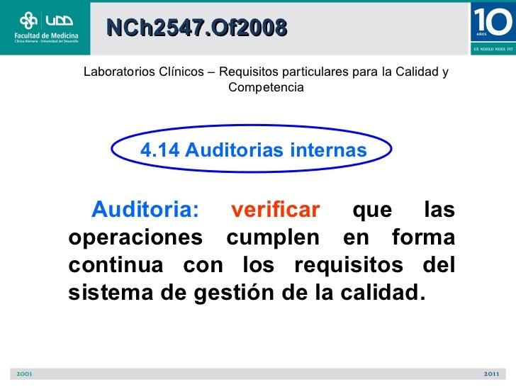 NCh2547.Of2008 Laboratorios Clínicos – Requisitos particulares para la Calidad y                          Competencia     ...