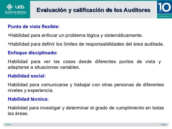 Evaluación y calificación de los AuditoresPunto de vista flexible:•Habilidad para enfocar un problema lógica y sistemática...