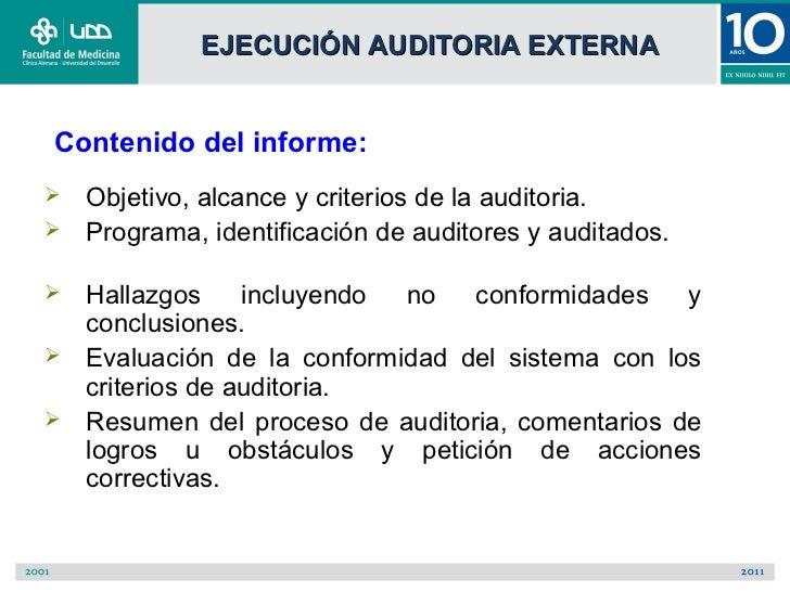 EJECUCIÓN AUDITORIA EXTERNAContenido del informe:   Objetivo, alcance y criterios de la auditoria.   Programa, identific...