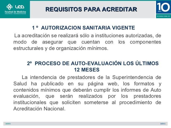 REQUISITOS PARA ACREDITAR        1 º AUTORIZACION SANITARIA VIGENTELa acreditación se realizará sólo a instituciones autor...