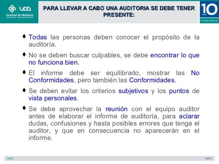PARA LLEVAR A CABO UNA AUDITORIA SE DEBE TENER                        PRESENTE: Todas las personas deben conocer el propó...