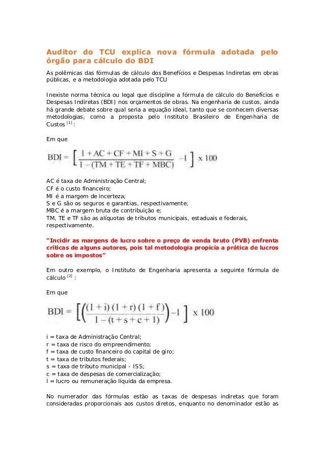 Auditor do TCU explica nova fórmula adotada peloórgão para cálculo do BDIAs polêmicas das fórmulas de cálculo dos Benefíci...