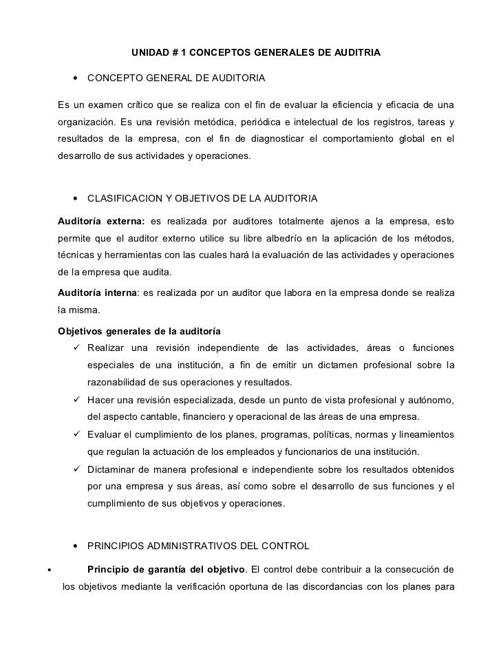 UNIDAD # 1 CONCEPTOS GENERALES DE AUDITRIA       •   CONCEPTO GENERAL DE AUDITORIA    Es un examen crítico que se realiza ...