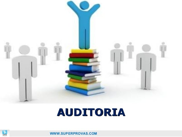 AUDITORIAWWW.SUPERPROVAS.COM