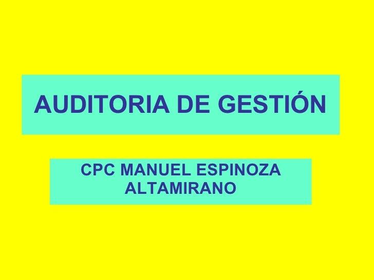 AUDITORIA DE GESTIÓN CPC MANUEL ESPINOZA ALTAMIRANO