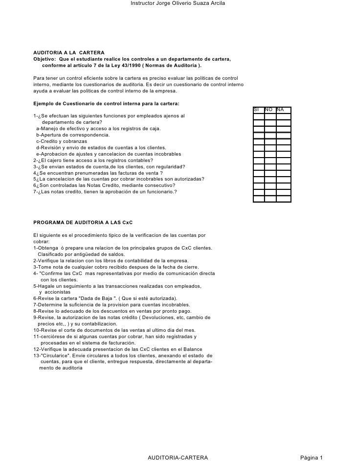 Instructor Jorge Oliverio Suaza Arcila     AUDITORIA A LA CARTERA Objetivo: Que el estudiante realice los controles a un d...
