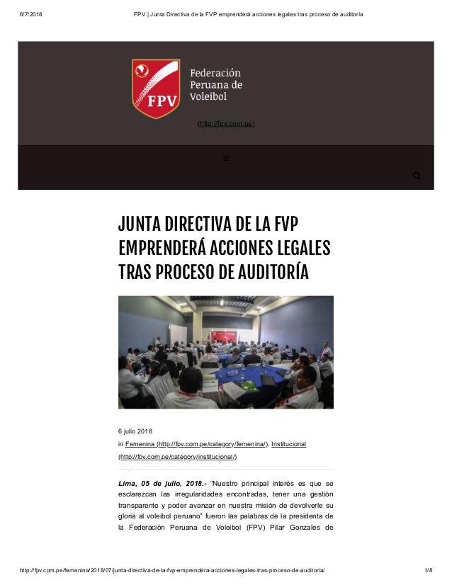 6/7/2018 FPV | Junta Directiva de la FVP emprenderá acciones legales tras proceso de auditoría http://fpv.com.pe/femenina/...