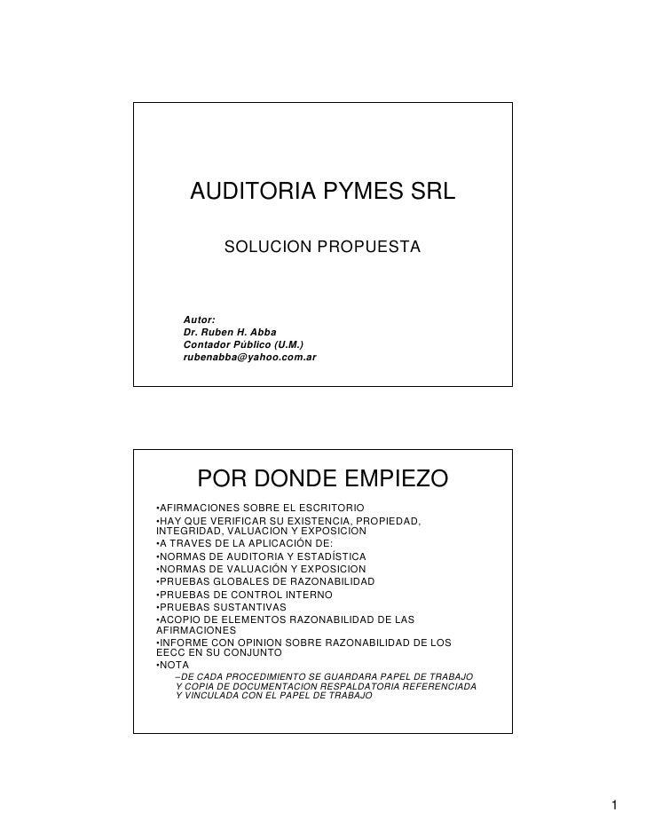 AUDITORIA PYMES SRL             SOLUCION PROPUESTA        Autor:     Dr. Ruben H. Abba     Contador Público (U.M.)     rub...