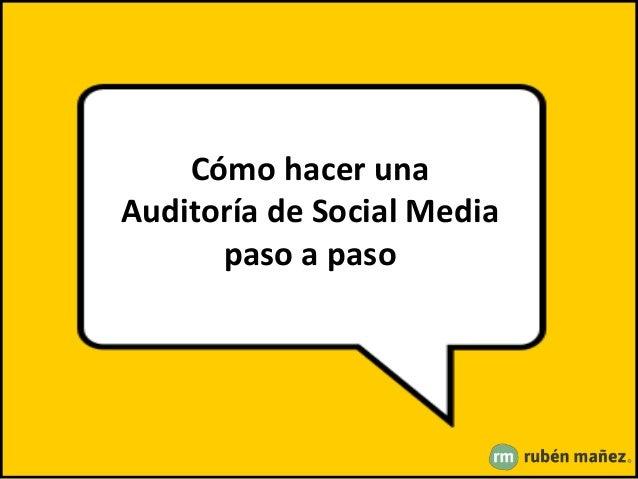 Cómo hacer una Auditoría de Social Media paso a paso