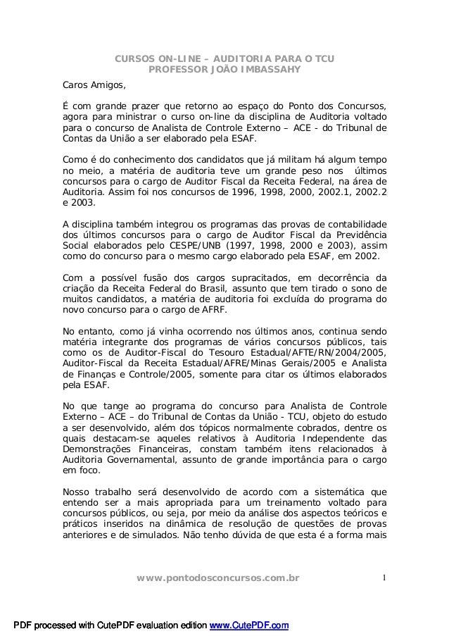 CURSOS ON-LINE – AUDITORIA PARA O TCU PROFESSOR JOÃO IMBASSAHY www.pontodosconcursos.com.br 1 Caros Amigos, É com grande p...