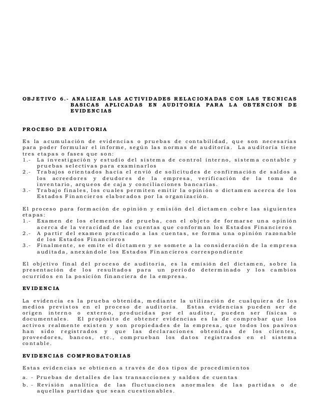 OBJETIVO 6.- ANALIZAR LAS ACTIVIDADES RELACIONADAS CON LAS TECNICAS            BASICAS APLICADAS EN AUDITORIA PARA LA OBTE...