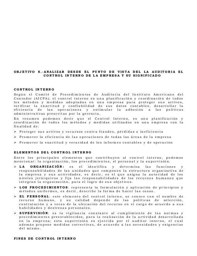 OBJETIVO 8.-ANALIZAR DESDE EL PUNTO DE VISTA DEL LA AUDITORIA EL            CONTROL INTERNO DE LA EMPRESA Y SU SIGNIFICADO...