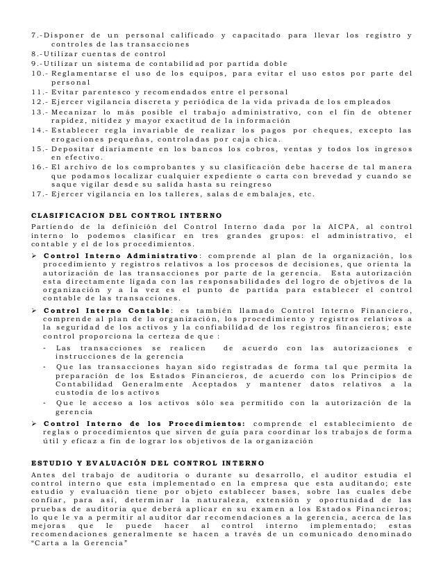 7.-Disponer de un personal calificado y capacitado para llevar los registro y     controles de las transacciones8.-Utiliza...