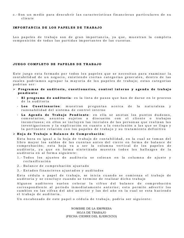 c.- Son un medio para descubrir las características financieras particulares de su     clienteIMPORTANCIA DE LOS PAPELES D...