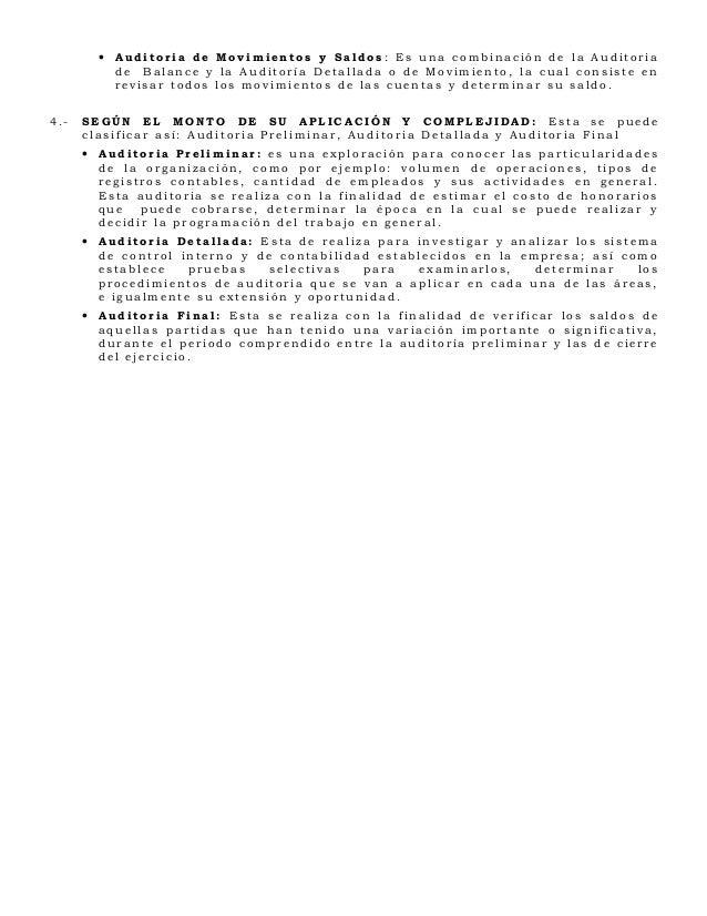 • Auditoria de Movimientos y Saldos : Es una combinación de la Auditoria          de Balance y la Auditoría Detallada o de...