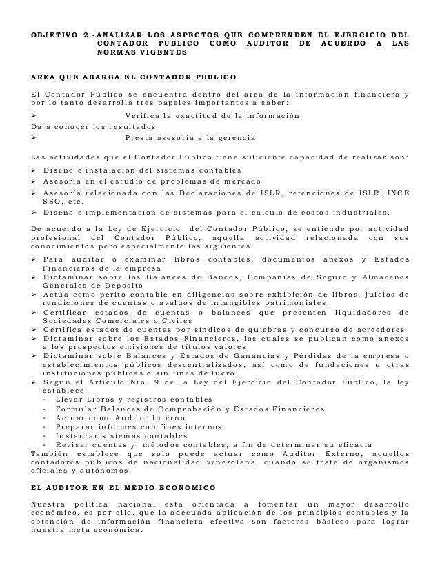 OBJETIVO 2.-ANALIZAR LOS ASPECTOS QUE COMPRENDEN EL EJERCICIO DEL            CONTADOR PUBLICO COMO AUDITOR DE ACUERDO A LA...