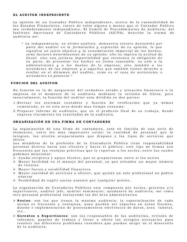 EL AUDITOR INDEPEDIENTELa opinión de un Contador Público independiente, acerca de la razonabilidad delos Estados Financier...