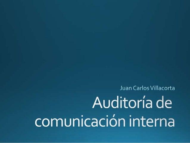 • Flujo de Comunicación • Comportamiento interno • Imagen Interna • Comunicación entre las áreas • Cultura y Clima Organiz...