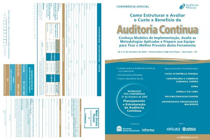 CONFERÊNCIA ESPECIAL               Como Estruturar e Avaliar              o Custo x Benefício da  Auditoria Contínua   Con...