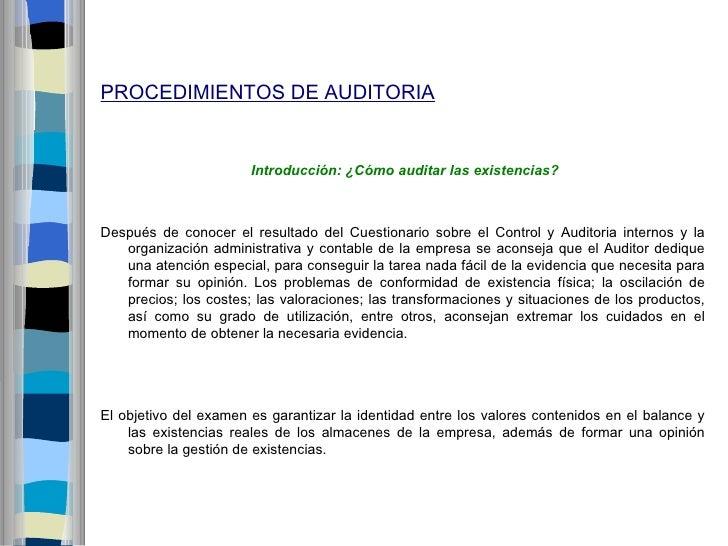 PROCEDIMIENTOS DE AUDITORIA                       Introducción: ¿Cómo auditar las existencias?Después de conocer el result...