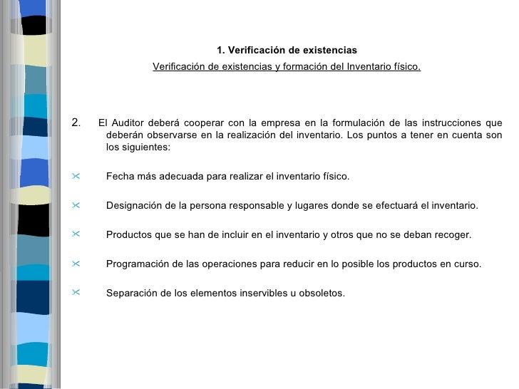1.Verificacióndeexistencias                Verificación de existencias y formación del Inventario físico.2.   El Audit...