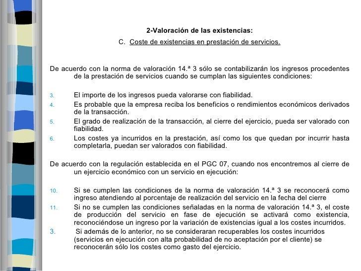 2-Valoracióndelasexistencias:                    C. Coste de existencias en prestación de servicios.De acuerdo con la ...