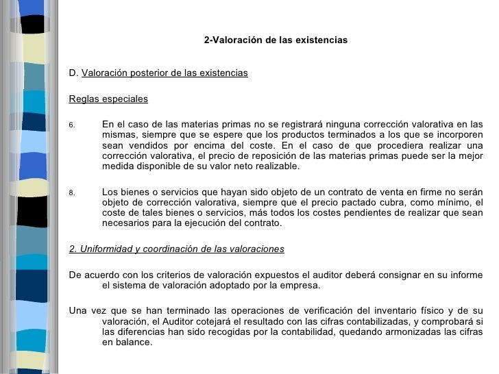 2-ValoracióndelasexistenciasD. Valoración posterior de las existenciasReglas especiales6.     En el caso de las materi...