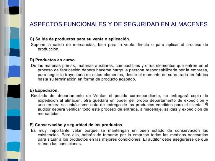 ASPECTOS FUNCIONALES Y DE SEGURIDAD EN ALMACENESC)Salidadeproductosparasuventaoaplicación.Supone la salida de merc...