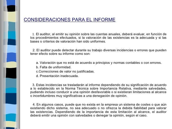 CONSIDERACIONES PARA EL INFORME   1. El auditor, al emitir su opinión sobre las cuentas anuales, deberá evaluar, en funció...