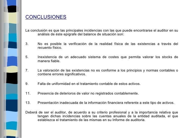 CONCLUSIONESLa conclusión es que las principales incidencias con las que puede encontrarse el auditor en su       análisis...