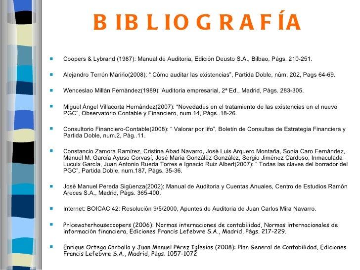 B IB L IO G R A F ÍA   Coopers & Lybrand (1987): Manual de Auditoria, Edición Deusto S.A., Bilbao, Págs. 210-251.   Alej...