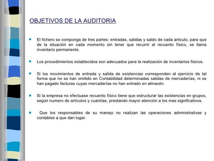 OBJETIVOS DE LA AUDITORIA   El fichero se componga de tres partes: entradas, salidas y saldo de cada articulo, para que  ...