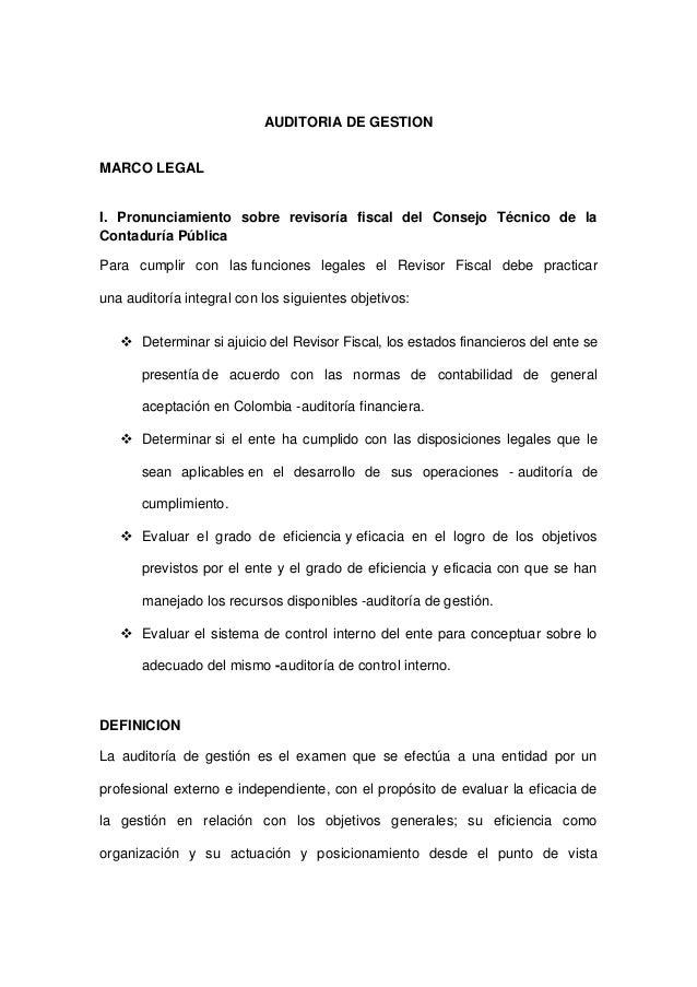 AUDITORIA DE GESTION MARCO LEGAL I. Pronunciamiento sobre revisoría fiscal del Consejo Técnico de la Contaduría Pública Pa...