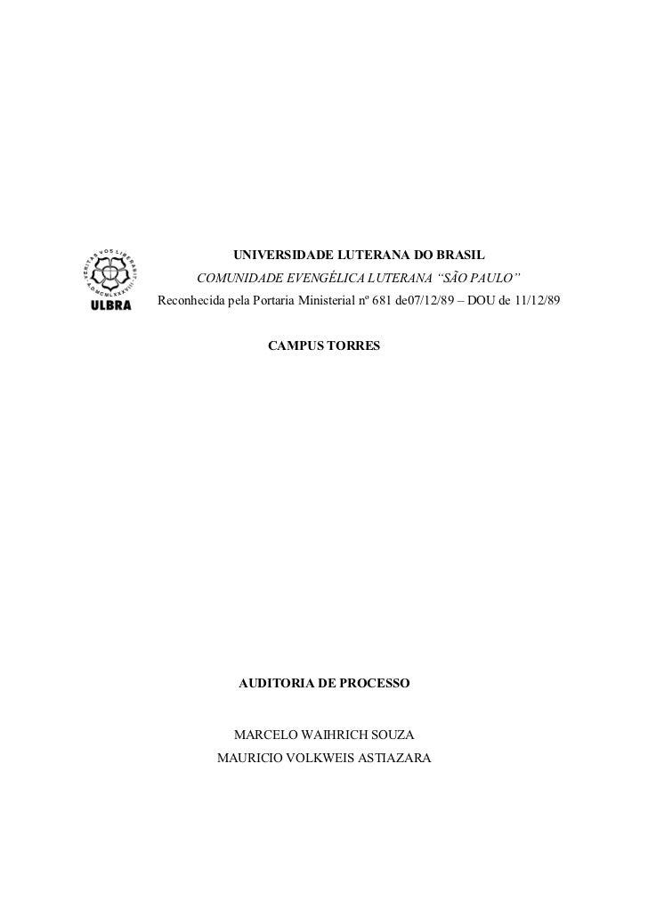 """UNIVERSIDADE LUTERANA DO BRASIL       COMUNIDADE EVENGÉLICA LUTERANA """"SÃO PAULO""""Reconhecida pela Portaria Ministerial nº 6..."""